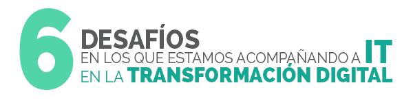6_desafios_transformacion_digital