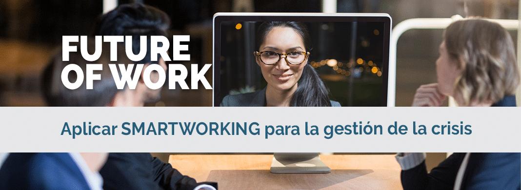 Aplicar Smartworking para la gestión de crisis